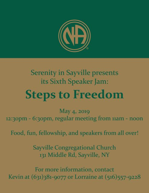 Serenity in Sayville presents its Sixth Speaker Jam: Steps to Freedom @ Sayville Congregational Church